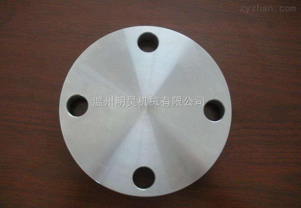 产品备件 管件 温州明昊机械有限公司 法兰 盲板 >不锈钢盲板法兰